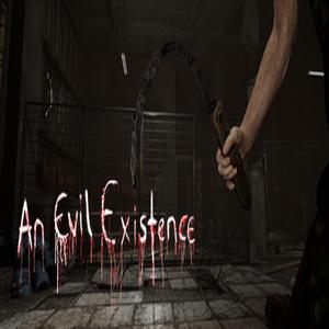 An Evil Existence
