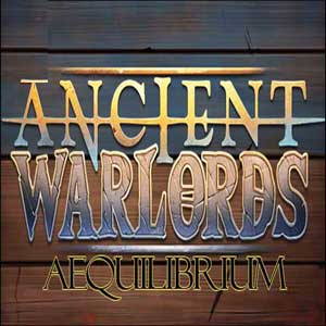 Ancient Warlords Aequilibrium