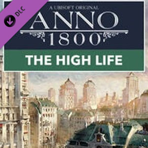 Anno 1800 The High Life
