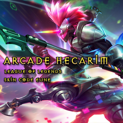 Buy Arcade Hecarim League Of Legends Skin EUNE GameCard Code Compare Prices