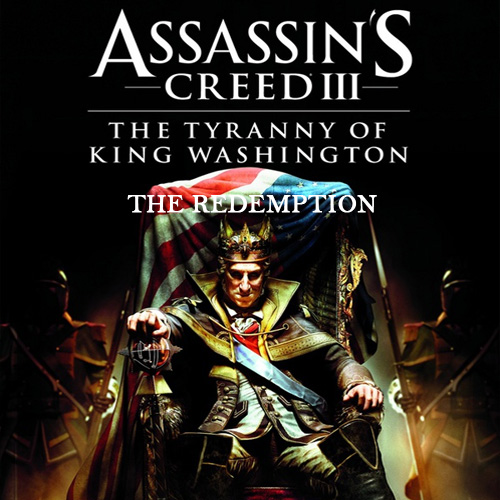 Buy Assassins Creed 3 The Tyranny of King Washington The Redemption CD Key Compare Prices
