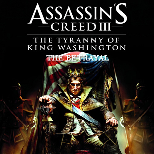 Buy Assassins Creed 3 Tyranny of King Washington The Betrayal CD Key Compare Prices