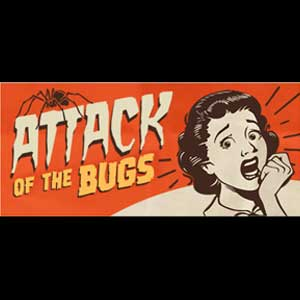Attack of the Bugs