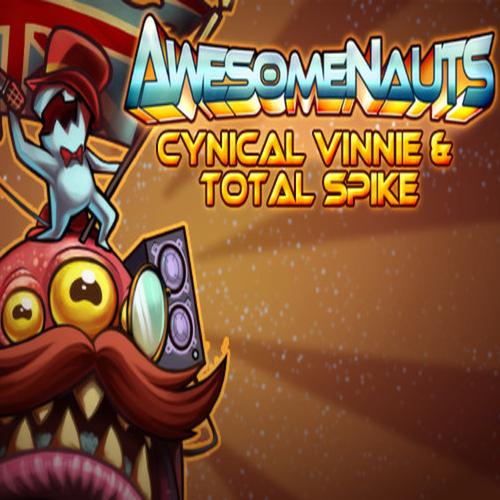 Awesomenauts Cynical Vinnie & Total Spike