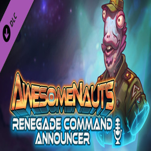 Awesomenauts Renegade Command Announcer