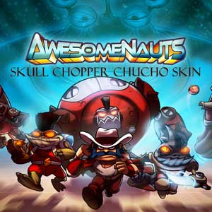 Buy Awesomenauts Skull Chopper Chucho Skin CD Key Compare Prices