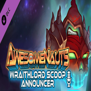 Awesomenauts Wraithlord Scoop Announcer