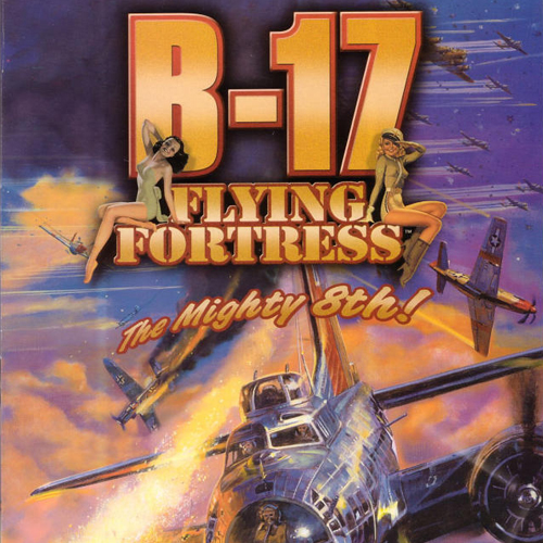 B-17 Flying Fortress The Mighty 8th