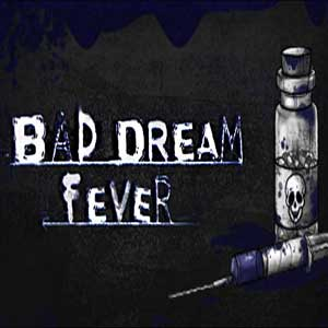 Buy Bad Dream Fever CD Key Compare Prices