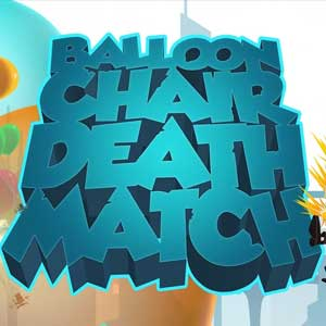 Balloon Chair Death Match