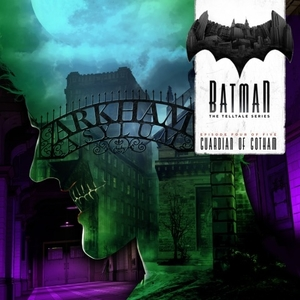 Batman The Telltale Series Episode 4 Guardian Of Gotham