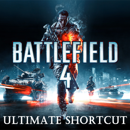 Battlefield 4 Ultimate Shortcut