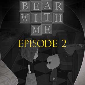 Bear With Me Episode Two