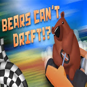 Bears Can't Drift