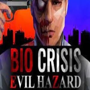 Bio Crisis Evil Hazard