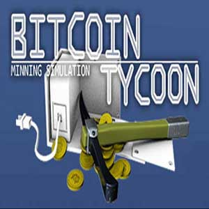Buy Bitcoin Tycoon Mining Simulation Game CD Key Compare Prices
