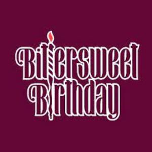 Bittersweet Birthday
