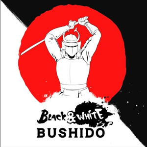 Black and White Bushido