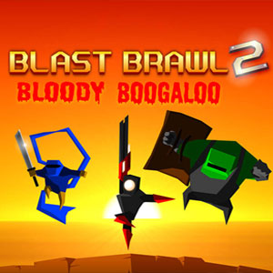 Blast Brawl 2 Bloody Boogaloo