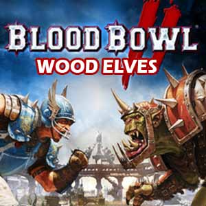 Blood Bowl 2 Wood Elves