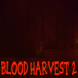 Blood Harvest 2