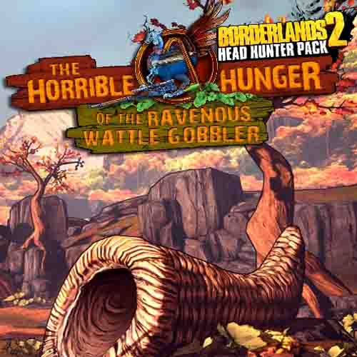 Borderlands 2 Headhunter 2 Wattle Gobbler