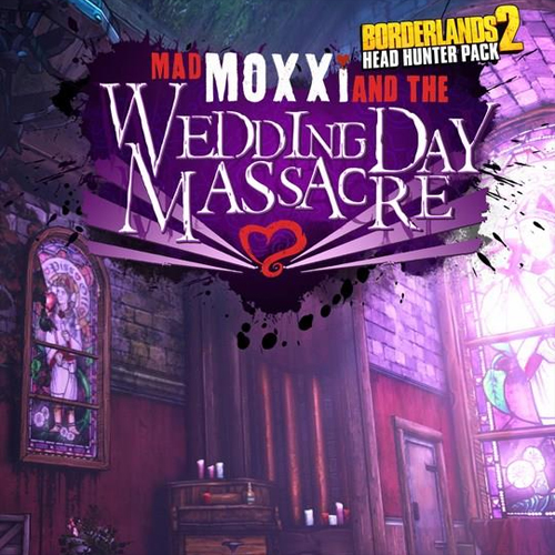 Buy Borderlands 2 Headhunter 4 Wedding Day Massacre CD Key Compare Prices