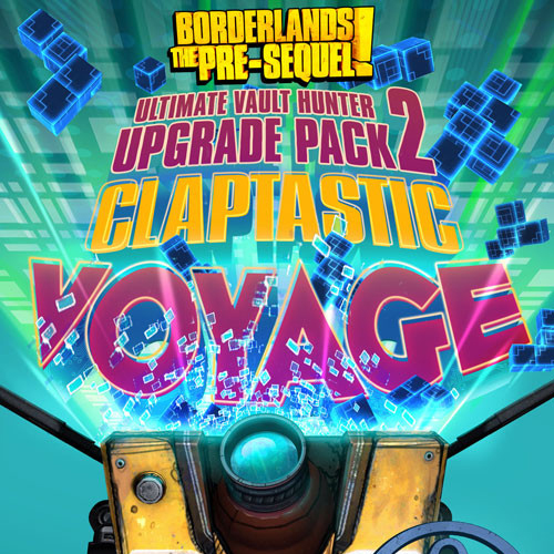 Buy Borderlands The Pre-Sequel Claptastic Voyage and Ultimate Vault Hunter Upgrade Pack 2 CD Key Compare Prices