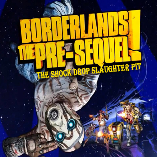 Buy Borderlands The Pre-Sequel the Shock Drop Slaughter Pit CD Key Compare Prices