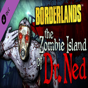 Borderlands The Zombie Island of Dr. Ned