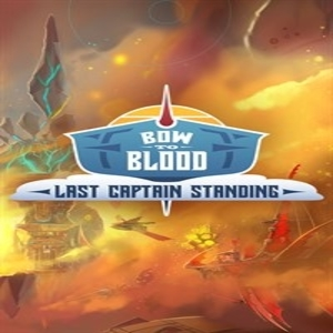 Bow to Blood Last Captain Standing