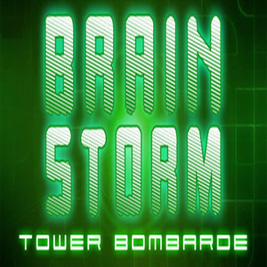 Brain Storm Tower Bombarde