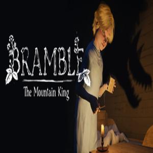 Bramble The Mountain King