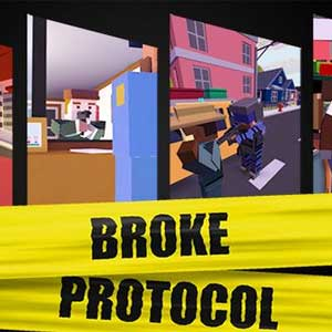 Buy BROKE PROTOCOL Online City RPG CD Key Compare Prices
