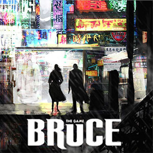 BRUCE The Game