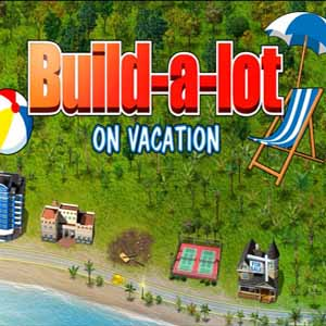 Buy Build A Lot 6 On Vacation CD Key Compare Prices