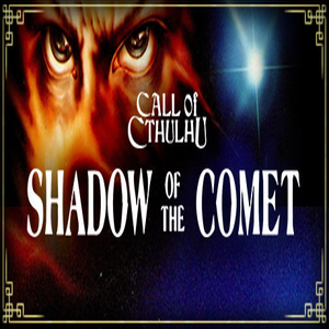 Call of Cthulhu Shadow of the Comet