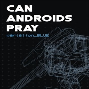 CAN ANDROIDS PRAY BLUE