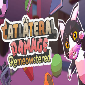 Catlateral Damage Remeowstered