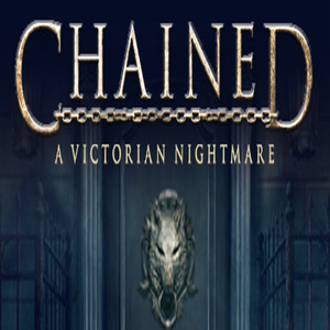 Chained A Victorian Nightmare