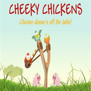 Cheeky Chickens
