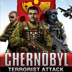 Buy Chernobyl Terrorist Attack CD Key Compare Prices
