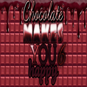 Chocolate makes you happy 6