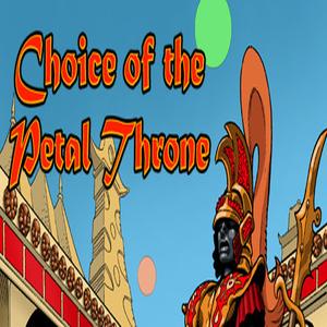 Choice of the Petal Throne