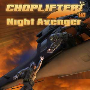 Choplifter HD Night Avenger Chopper