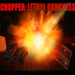 Buy Chopper Lethal darkness CD Key Compare Prices