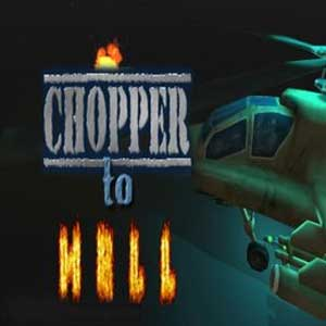 Chopper To Hell