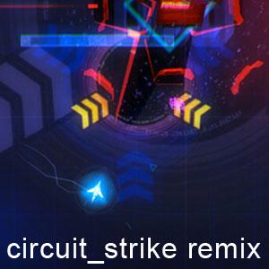 circuit_strike remix