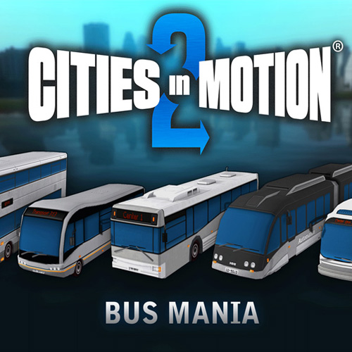 Buy Cities in Motion 2 Bus Mania CD Key Compare Prices