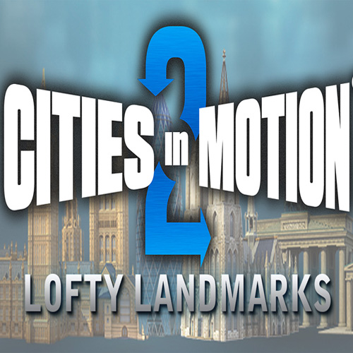 Buy Cities in Motion 2 Lofty Landmarks CD Key Compare Prices